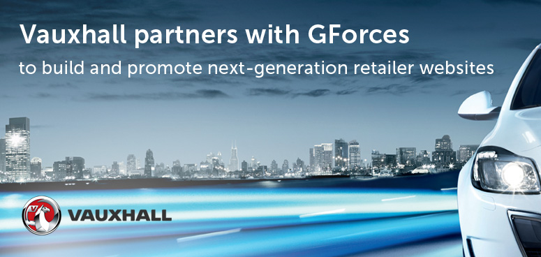 Vauxhall partners with GForces to build and promote next-generation retailer websites