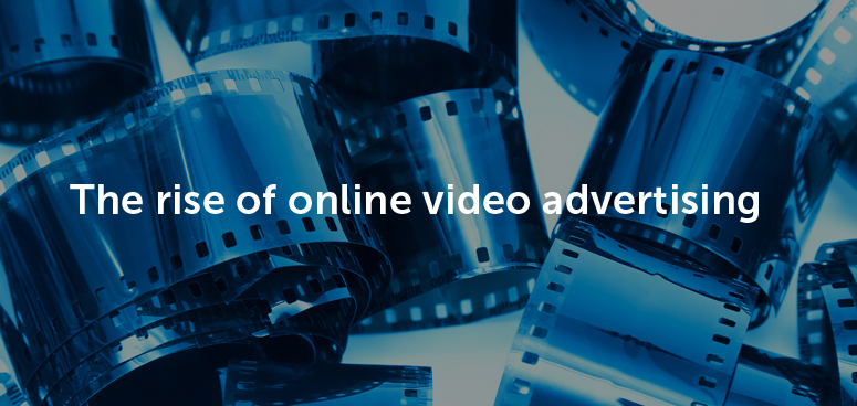 The rise of online video advertising