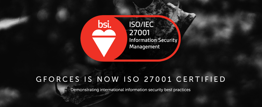GForces achieves ISO 27001 Certification