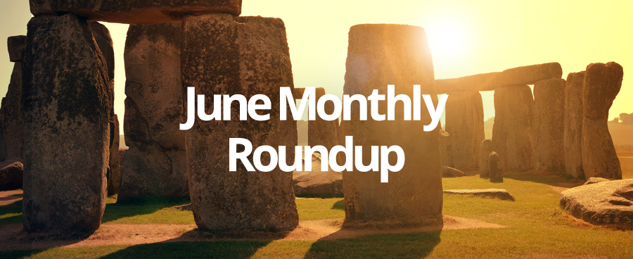 Our June Monthly Roundup