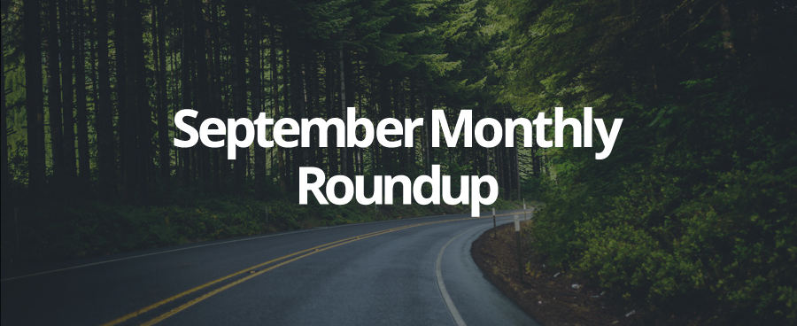 Our September Monthly Roundup