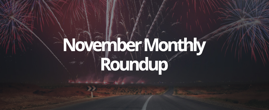 Our November Monthly Roundup