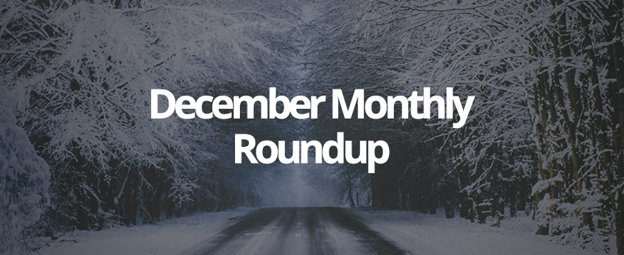 Our December Monthly Roundup