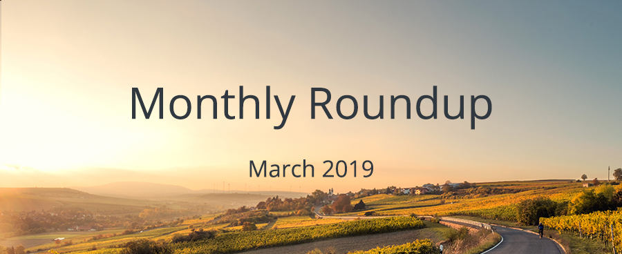 March Monthly Roundup 2019
