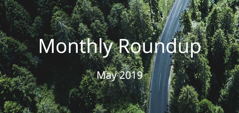 May 2019 Monthly Roundup