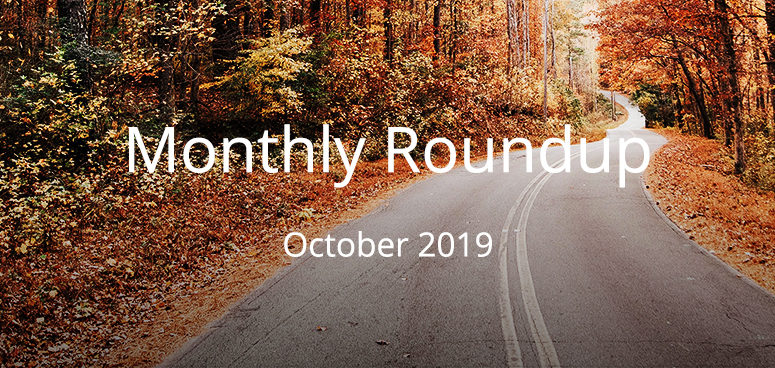 October Monthly Roundup 2019