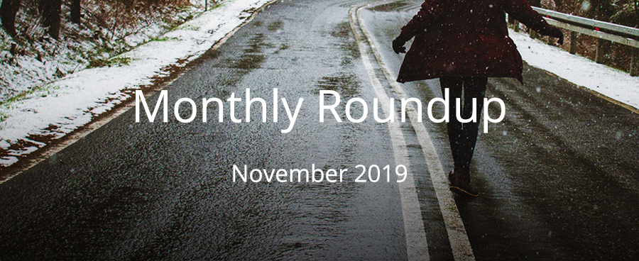 November Monthly Roundup 2019